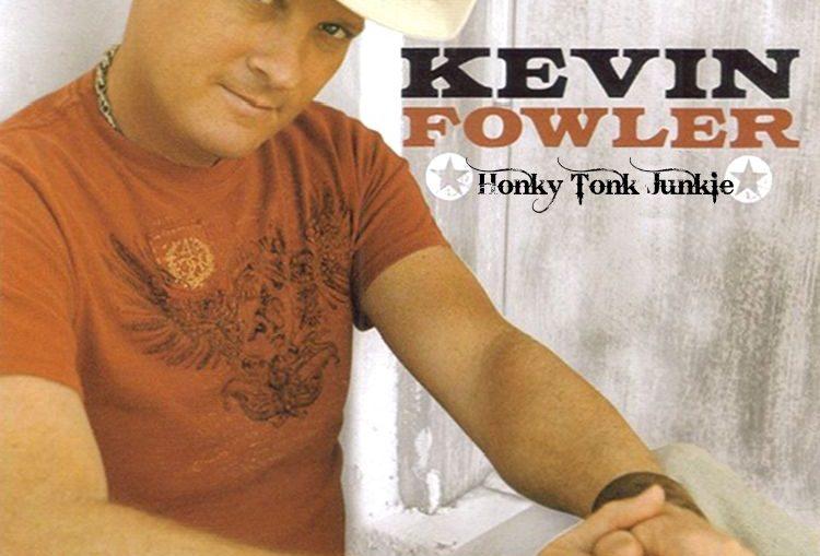 Kevin Fowler - Honky Tonk Junkie