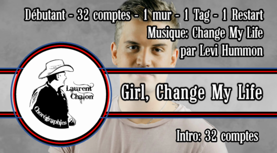 Girl Change My Life - Country Line Dance